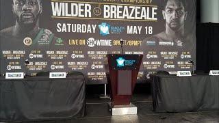 DEONTAY WILDER VS DOMINIC BREAZEALE LIVE PRESS CONFERENCE COVERAGE !