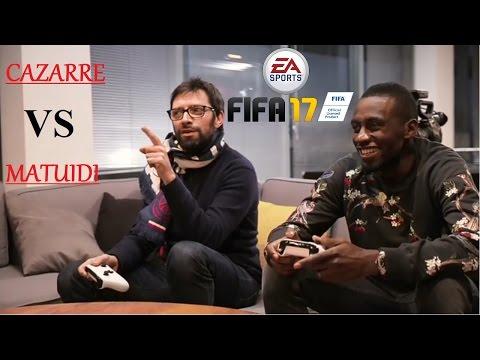 Julien Cazarre sur FIFA 17 #1 | VS Blaise Matuidi