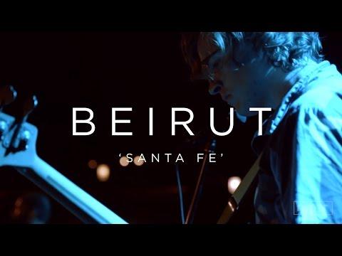 Beirut: Santa Fe | NPR MUSIC FRONT ROW