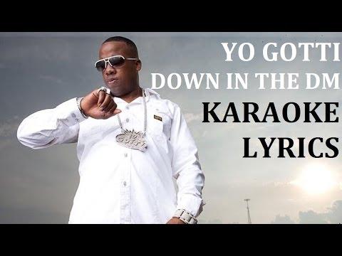 YO GOTTI - DOWN IN THE DM KARAOKE COVER LYRICS