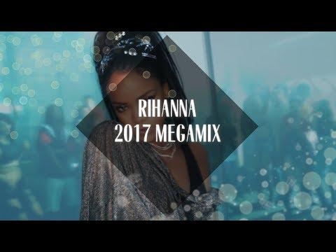 Rihanna: Megamix [2017]