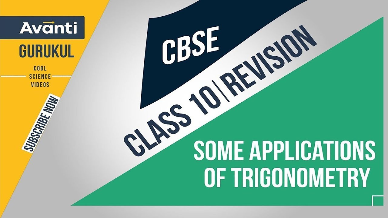 Applications of Trigonometry | CBSE Class 10 Revision & Important Questions