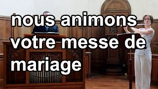 Sonate, partie 4, de Marcello (flûte et orgue) / Musique et chant pour messe de mariage