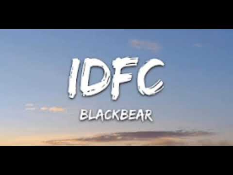 【Black bear - IDFC - 1 Hour Version/Loop - Lyrics】