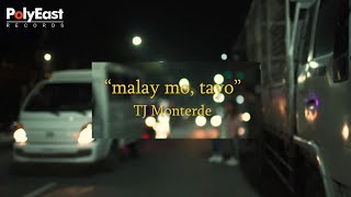 tj-monterde---malay-mo-tayo