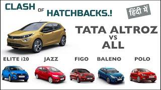 TATA ALTROZ DETAILED COMPARISON - ALL HATCHBACKS | हिंदी में | Left Lane Driver