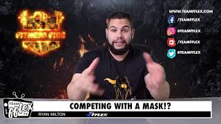 Masks in the NPC and IFBB | Fitness Fire #39 | TeamFFLEX | Ryan Milton