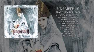 """UNEARTHLY - """"Flagellum Dei"""" (full album)"""