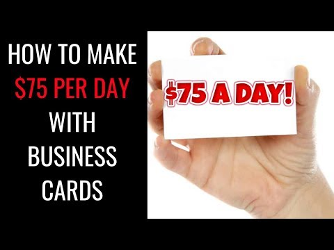 How To Make $75 a Day With With Business Cards