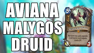 MALYGOS DRUIDA COM AVIANA DO OCASO ( Malygos Druid ) | Hearthstone