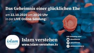 Islam Verstehen - Das Geheimnis einer glücklichen Ehe