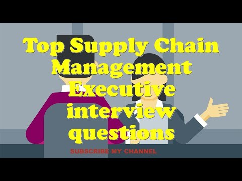 Top Supply Chain Management Executive interview questions