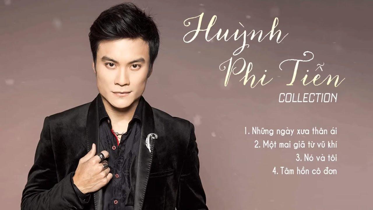 Huỳnh Phi Tiễn Collection 2020 - Những Ngày Xưa Thân Ái