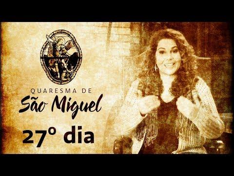 27º Dia da Quaresma de São Miguel Arcanjo