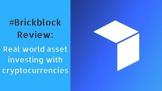 Brickblock Review: Real world asset investing with cryptocurrencies
