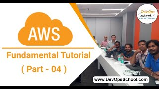 AWS Fundamental Tutorial for Beginners with Demo 2020 ( Part - 04 ) — By DevOpsSchool