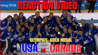 ***REACTION VIDEO*** 2018 WINTER OLYMPICS - USA vs CANADA WOMEN'S HOCKEY: Gold Medal Game!!!