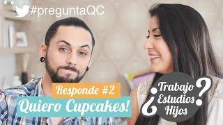 Quiero Cupcakes Responde #2 | Estudios, trabajo, hijos y más novedades...