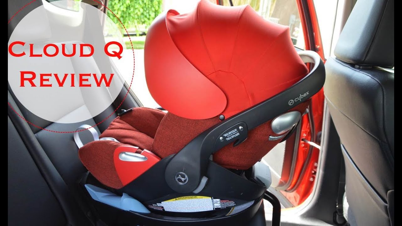 New! 2016 Cybex Cloud Q infant Car Seat REVIEW - YouTube
