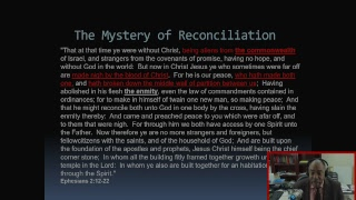 167 - WTBT - (The Seven Mysteries of Jesus Christ) (Mystery #4 - The Mystery of Reconciliation)