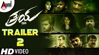 Traya | New 2K Trailer 2 | Krishna Hebbale | Samyuktha Hornad | Kaushal Mahajan | Raj Anand | 2019