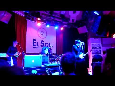 Dorian - Domingo perfecto @ El Sol (Madrid)