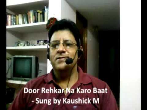 Door Rehkar Na Karo Baat - sung by Kaushick M.mpg.SWF (www.kaushickm.wordpress.com)
