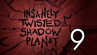 Let's Play Insanely Twisted Shadow Planet [9] Sprockets