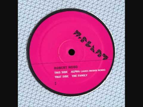 Robert Hood - The Family (Original Mix)