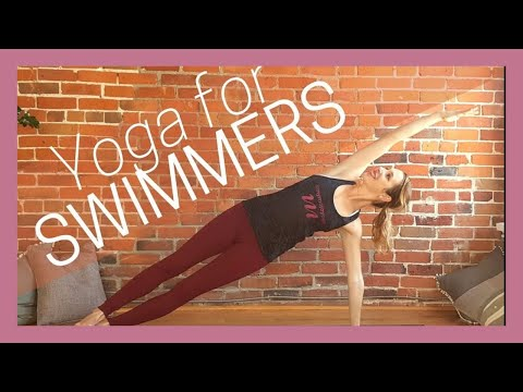 30 min Yoga for Swimmers Shoulders, Core, Back & Hips