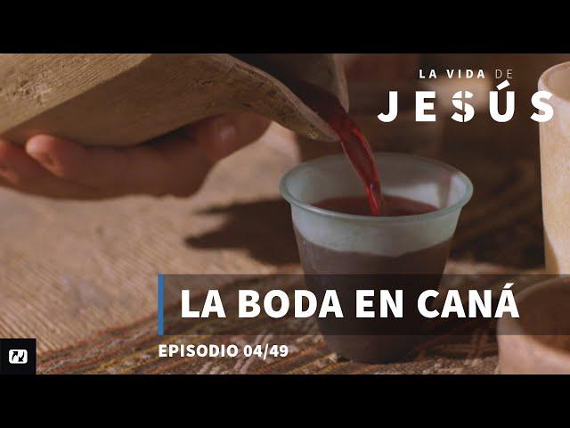 La boda en Caná   La vida de Jesús   4/49