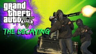 GTA V The Decaying Cinematic Trailer