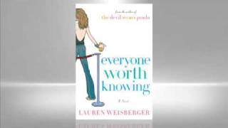 Lauren Weisberger: Everyone Worth Knowing