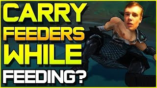 How to CARRY FEEDERS while FEEDING YOURSELF? | League of Legends
