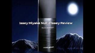 Issey Miyake Nuit d'Issey Review