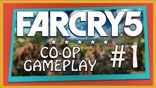Far Cry 5 Co-op Gameplay (Xbox One) | Part 1 | Are We The Bad Guys ?!