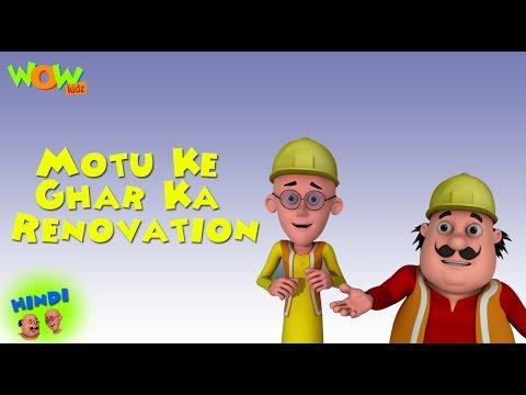 Motu Ke Ghar Ka Renovation - Motu Patlu in...