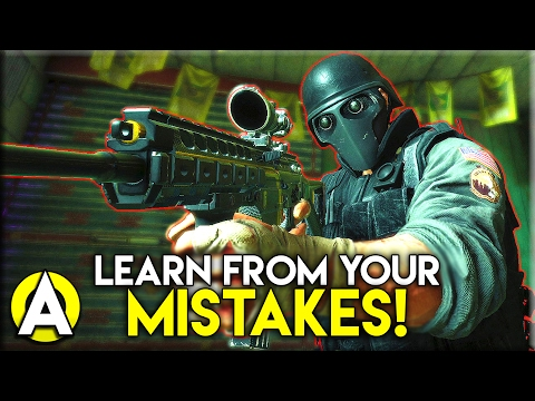 LEARN FROM YOUR MISTAKES! - Rainbow Six: Siege