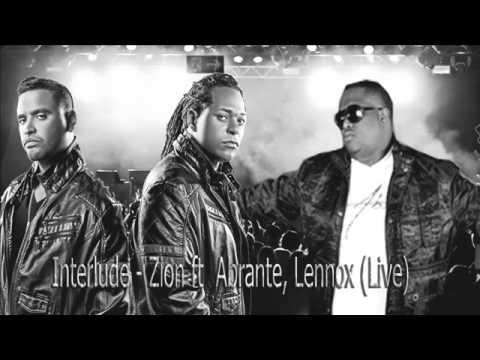 Interlude  - Zion Ft Abrante, Lennox (Live)