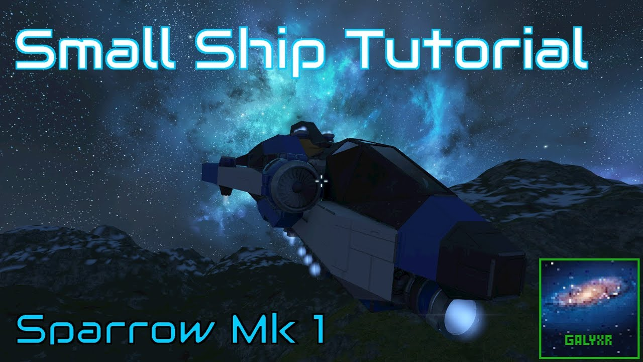 How To Build A Small Ship Space Engineers Tutorial Youtube