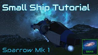 How To Build A Small Ship - [Space Engineers Tutorial]