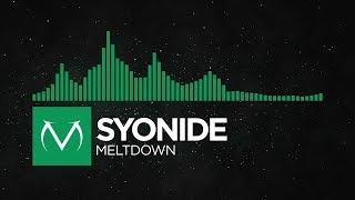 [Moombahcore] - Syonide - Meltdown