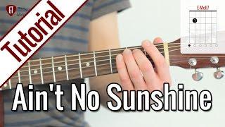 Bill Withers - Ain't No Sunshine | Gitarren Tutorial Deutsch