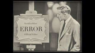 Смотреть клип Synthsoldier - Error