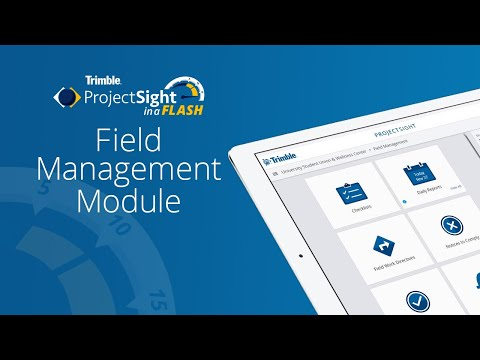 ProjectSight in a Flash - Field Management