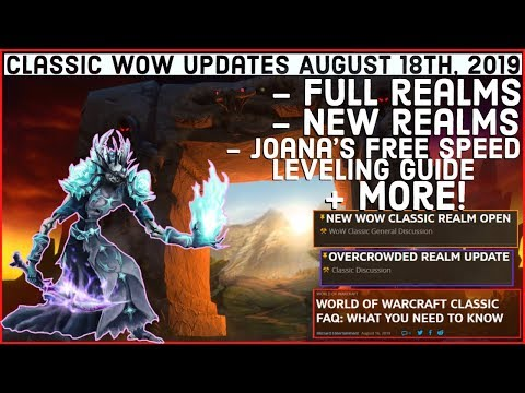 Classic WoW Updates - August 18th 2019 - Realm Updates