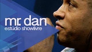 """Mr. Dan em """"Fraco e inconsequente"""" no Estúdio Showlivre 2013"""
