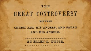 16_The Pilgrim Fathers - Great Controversy (1911) Ellen G. White