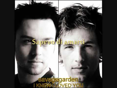 savage-garden-i-knew-i-loved-you-tradotto-in-italiano-italian-translation-tubegvs