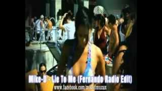 Mike-D feat. Nensi - Lie To Me (Fernando Radio Edit)
